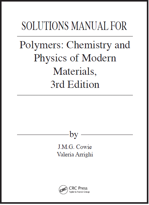 [Solutions Manual] Polymers Chemistry and Physics of Modern Materials (3rd Edition)